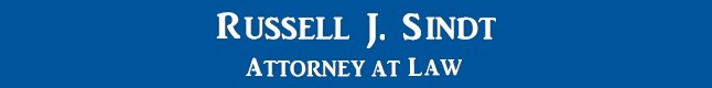 Russel J. Sindt - Attorney at Law